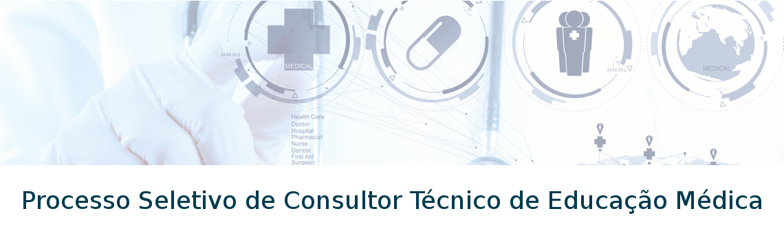 Processo Seletivo de Consultor Tecnico de Educacao Medica